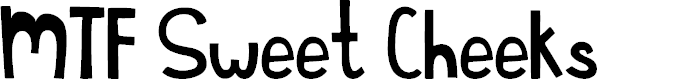 Preview image for MTF Sweet Cheeks Font