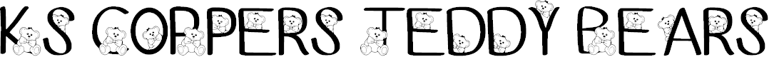 Preview image for Ks Coppers Teddy Bears Regular Font