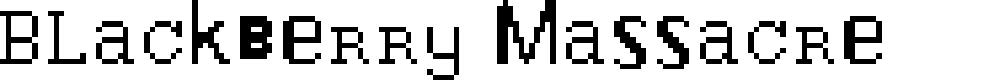 Preview image for Blackberry Massacre Font