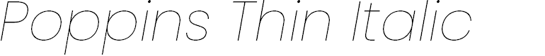 Preview image for Poppins Thin Italic