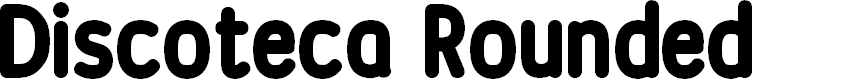 Preview image for Discoteca Rounded Font