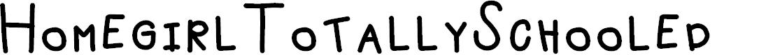 Preview image for HomegirlTotallySchooled Font