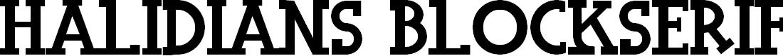 Preview image for Halidians Blockserif Font