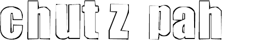 Preview image for chutzpah Font