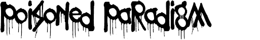 Preview image for Poisoned Paradigm Font