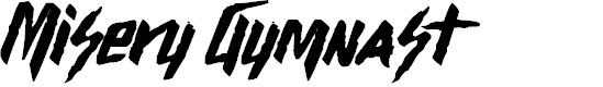 Preview image for Misery Gymnast Font