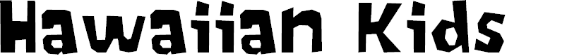 Preview image for Hawaiian Kids Font