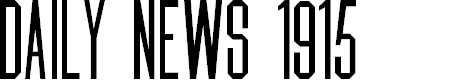 Preview image for Daily News 1915 Font