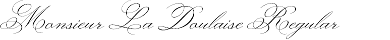 Preview image for Monsieur La Doulaise Regular Font