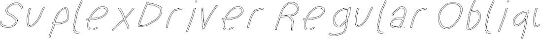 Preview image for SuplexDriver Regular Oblique Outline