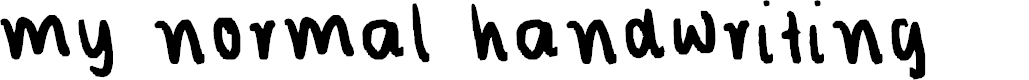 Preview image for my normal handwriting Font
