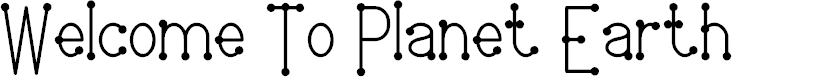 Preview image for Welcome To Planet Earth Font