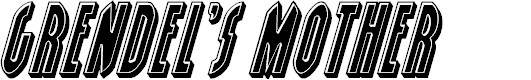 Preview image for Grendel's Mother Bevel Italic