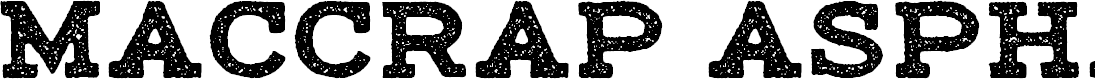 Preview image for maccrap asphalt personal use Regular Font