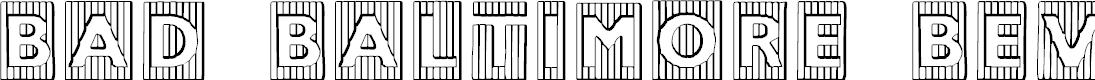 Preview image for BadBaltimoreBeveled Font