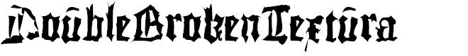 Preview image for DoubleBrokenTextura Font