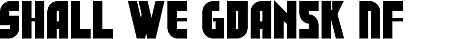 Preview image for Shall We Gdansk NF Font