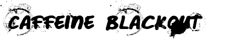 Preview image for Caffeine Blackout Font