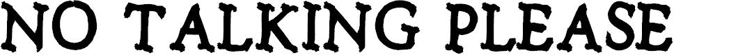 Preview image for Notalkingplease-Regular Font