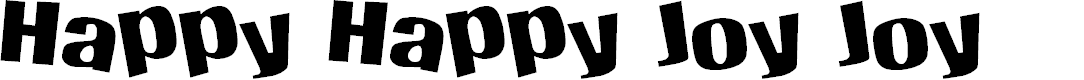 Preview image for Happy Happy Joy Joy Font