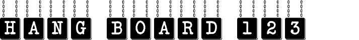 Preview image for HANG BOARD 123 Font
