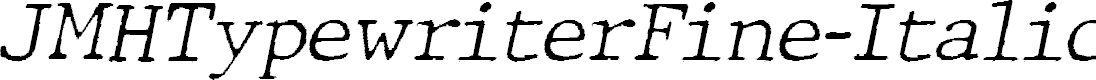 Preview image for JMHTypewriterFine-Italic