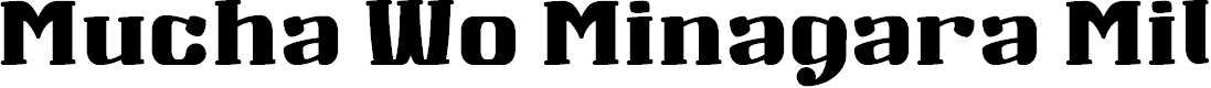 Preview image for Mucha Wo Minagara Milk tea Font