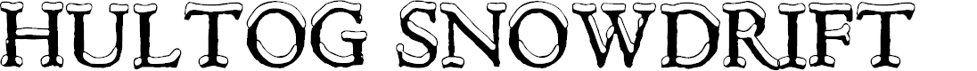 Preview image for Hultog Snowdrift Font