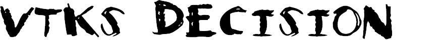 Preview image for Vtks Decision Font