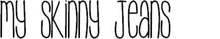 Preview image for MySkinnyJeans Font