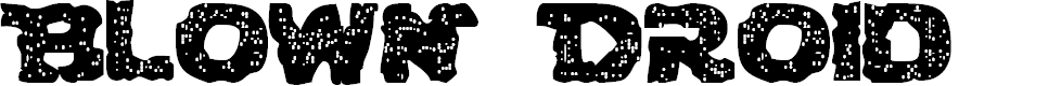 Preview image for Blown DroidRegular Font
