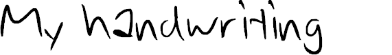 Preview image for My handwriting Font