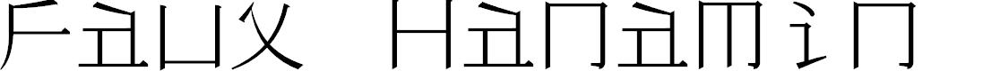Preview image for Faux Hanamin Font
