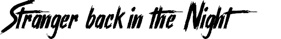 Preview image for Stranger back in the Night Font