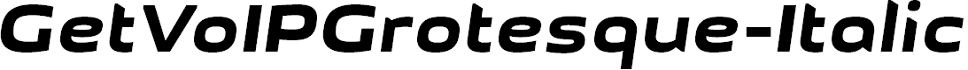 Preview image for GetVoIPGrotesque-Italic