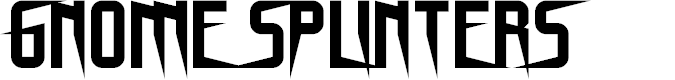Preview image for Gnome Splinters Regular Font