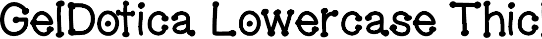 Preview image for GelDoticaLowerCaseThick Font