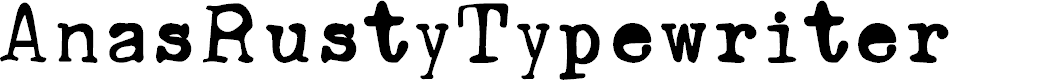 Preview image for AnasRustyTypewriter Font