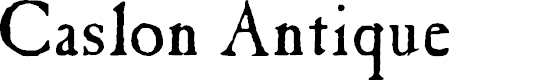 Preview image for Caslon Antique Font