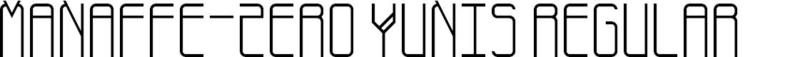 Preview image for Manaffe-Zero Yunis Regular Font
