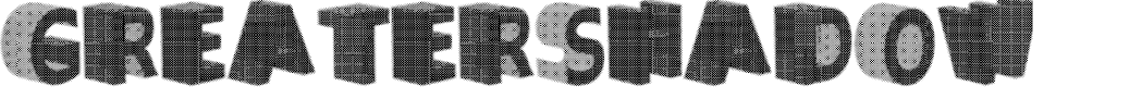 Preview image for GreaterShadow Font