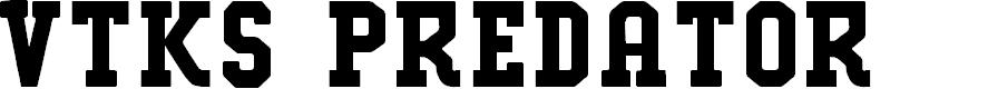 Preview image for VTKS PREDATOR Font
