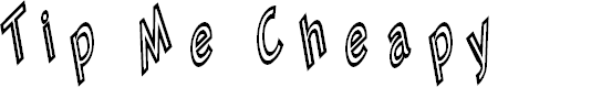 Preview image for Tip Me Cheapy Font