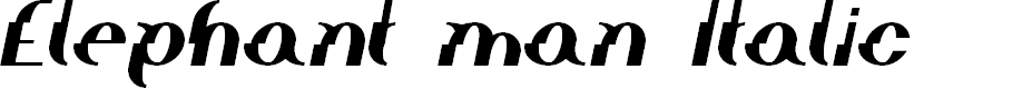 Preview image for Elephant man Italic