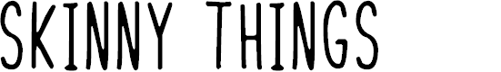 Preview image for Skinny Things Font