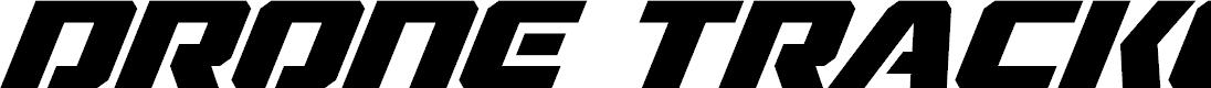 Preview image for Drone Tracker Super-Italic