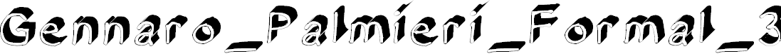 Preview image for Gennaro_Palmieri_Formal_3D Medium Font