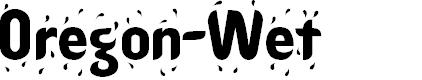 Preview image for Oregon-Wet Font