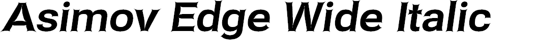 Preview image for Asimov Edge Wide Italic
