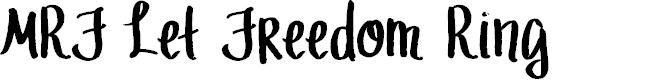 Preview image for MRF Let Freedom Ring Font